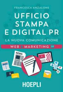 Ufficio stampa e digital PR, la nuova comunicazione - HOEPLI