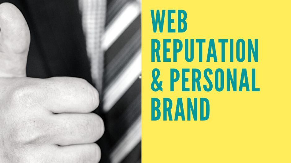 Web Reputation and Personal Brand come tutelare l'immagine