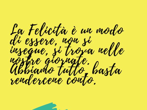 La felicità è un modo di essere - Francesca Anzalone