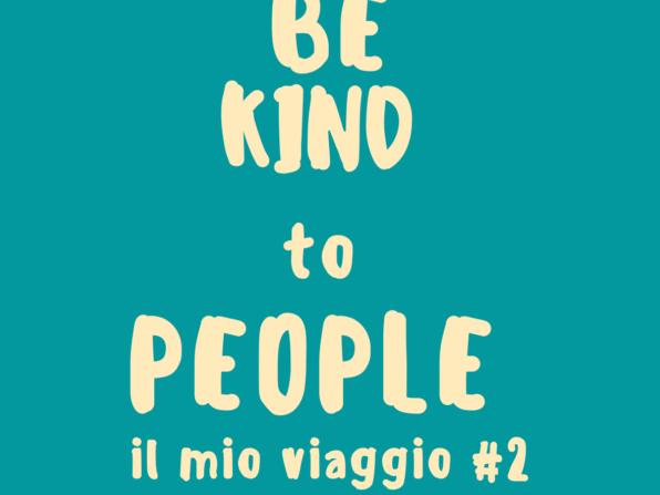 Be kind to People, il mio viaggio nella comunicazione e nelle PR Francesca Anzalone