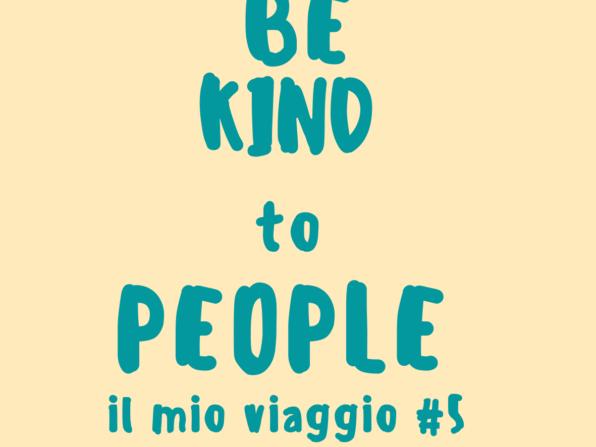 PR l'arte di connettersi profondamente- Be kind to People di Francesca Anzalone