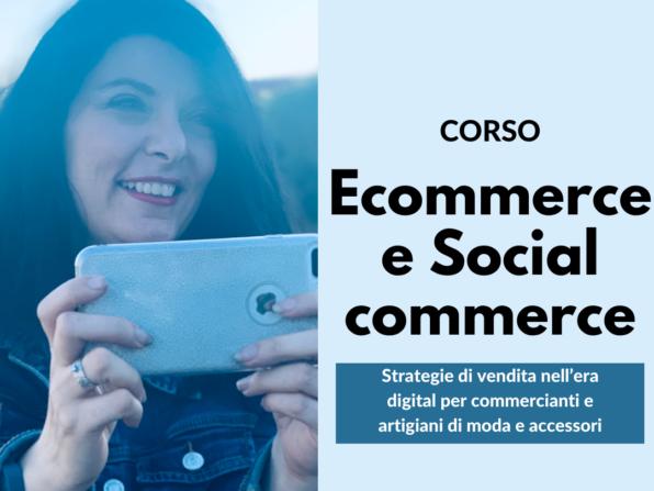 Ecommerce e social commerce, corso di Francesca Anzalone - corso per ente bilaterale veneto FVG commercio e turismo
